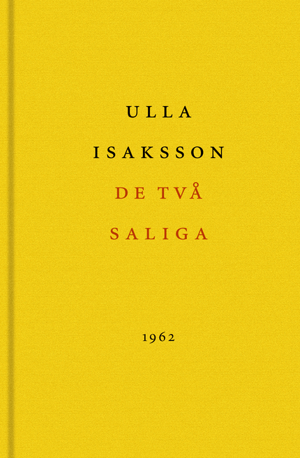 Ulla Isaksson De två saliga
