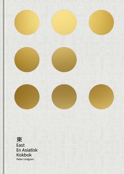 East: En asiatisk kokbok