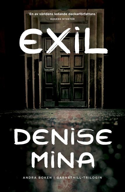 Denise Mina Exil