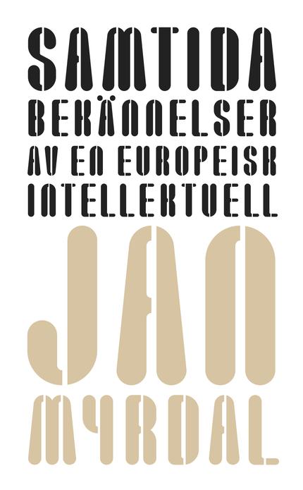 Samtida bekännelser av en europeisk intellektuell