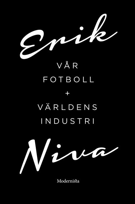 Box: Vår fotboll + Världens industri