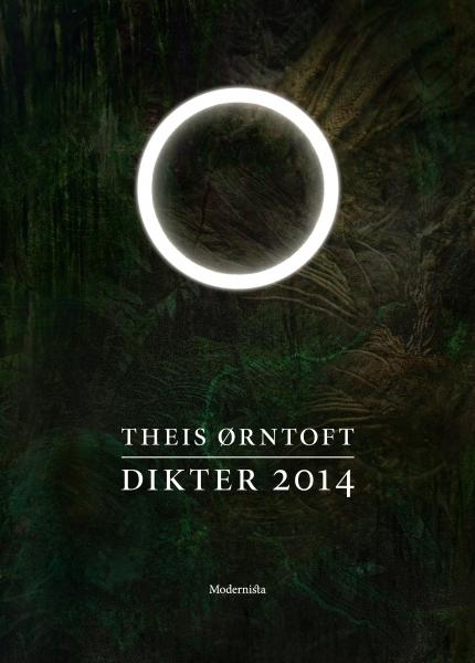 Theis Ørntoft Dikter 2014