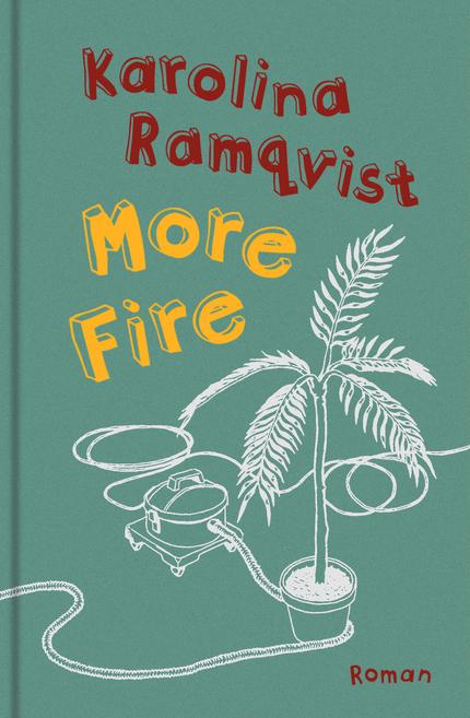 Karolina Ramqvist More Fire