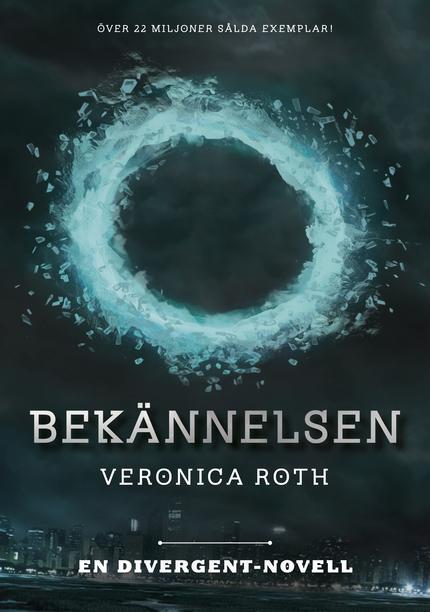 Veronica Roth Bekännelsen: En Divergent-novell