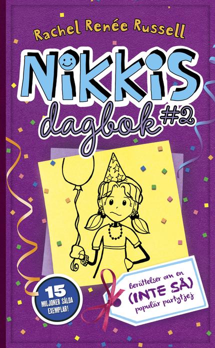Rachel Renée Russell Nikkis dagbok #2