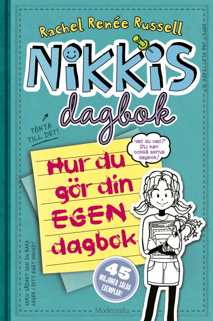 Nikkis dagbok: Hur du gör din egen dagbok