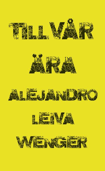 Alejandro Leiva Wenger Till vår ära