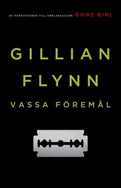 Gillian Flynn Vassa föremål