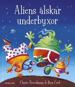 Aliens älskar underbyxor