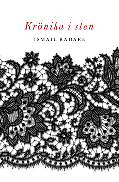 Ismail Kadare Krönika i sten