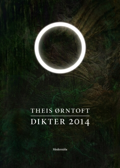 Theis Ørntoft Dikter 2014