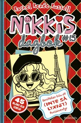 Nikkis dagbok 15: Berättelser från ett (inte så lyxigt) Parisäventyr