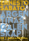 Argentinas galenskap: De tre romanerna